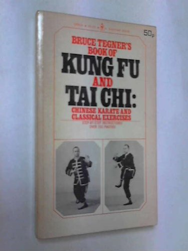 Book of Kung Fu and Tai Chi: Tegner, Bruce