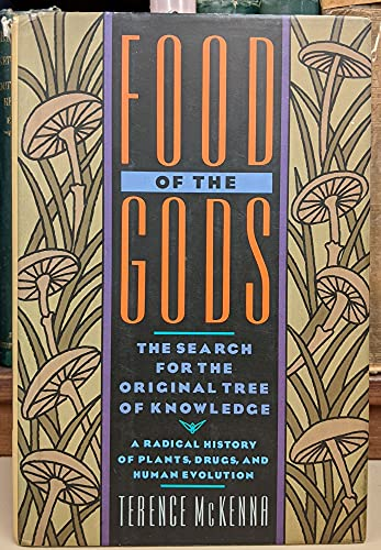 9780553078688: Food of the Gods: The Search for the Original Tree of Knowledge A Radical History of Plants, Drugs, and Human Evolution