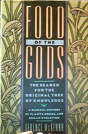 Food of the Gods: The Search for: Terence McKenna