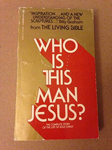 WHO IS THIS MAN JESUS?: From the Living