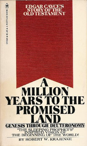 A million years to the Promised Land;: Krajenke, Robert W