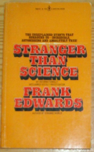 9780553080438: Stranger Than Science