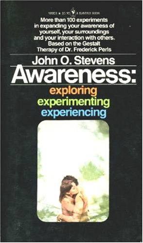 9780553080537: Awareness: Exploring, Experimenting, Experiencing