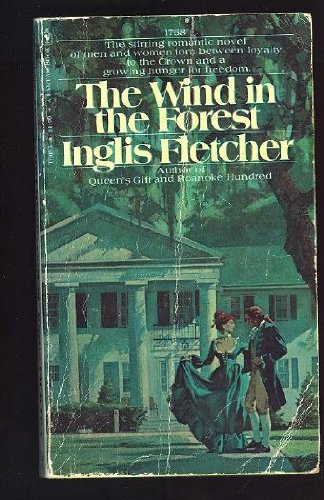 Wind in the Forest (0553080857) by Inglis Fletcher