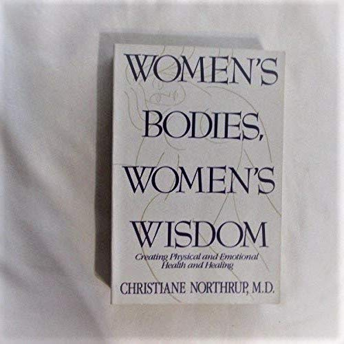 9780553081206: Women's Bodies, Women's Wisdom: Creating Physical and Emotional Health and Healing