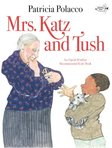 9780553081220: Mrs. Katz and Tush (A Bantam little rooster book)