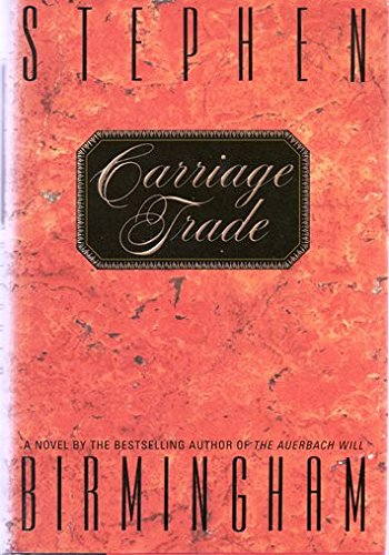 9780553081350: Carriage Trade