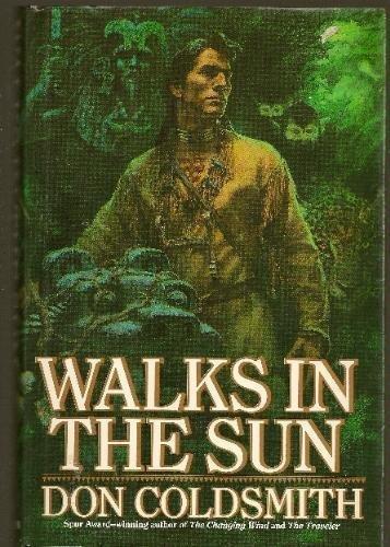 9780553082623: WALKS IN THE SUN (Spanish Bit Saga of the Plains Indians)