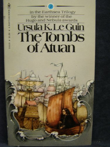 The Tombs of Atuan (Earthsea Trilogy, Vol. 2): Ursula K. Le Guin