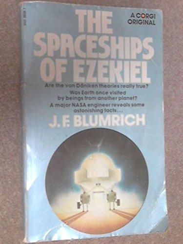 The Spaceships of Ezekiel: J F Blumrich