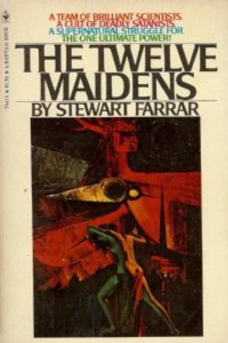 9780553084191: The twelve maidens: A novel of witchcraft (A Bantam book)