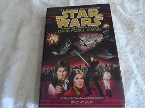 9780553085747: Star Wars: Dark Force Rising
