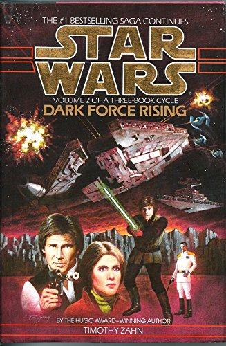 Dark Force Rising, Volume 2 of a Three Book Cycle, Dark Force Rising: Zahn, Timothy