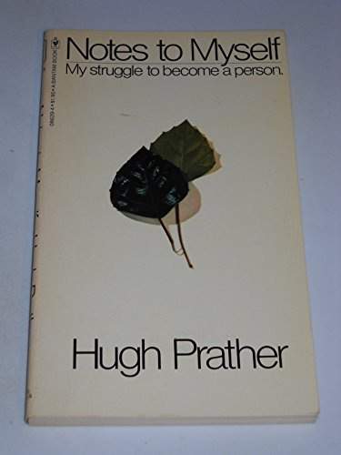 Notes To Myself: My Struggle To Become: Prather, Hugh