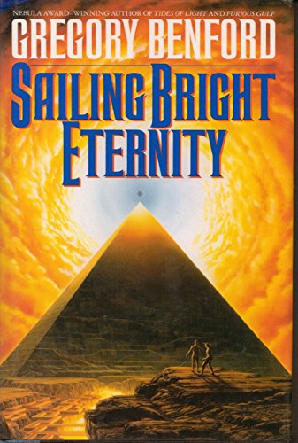 SAILING BRIGHT ETERNITY: Benford, Gregory.