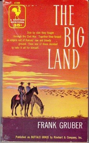 The Big Land: Frank Gruber