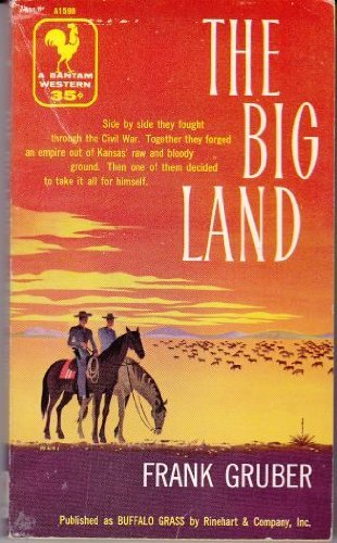 9780553088137: The Big Land [Paperback] by Gruber, Frank