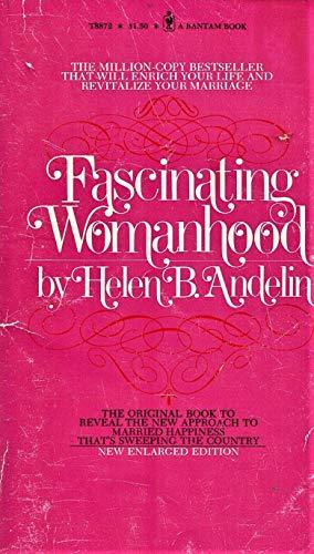 9780553088724: Fascinating Womanhood