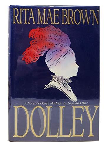 Dolley: Brown, Rita Mae