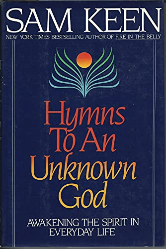 9780553089035: Hymns To An Unknown God : Awakening The Spirit In Everyday Life