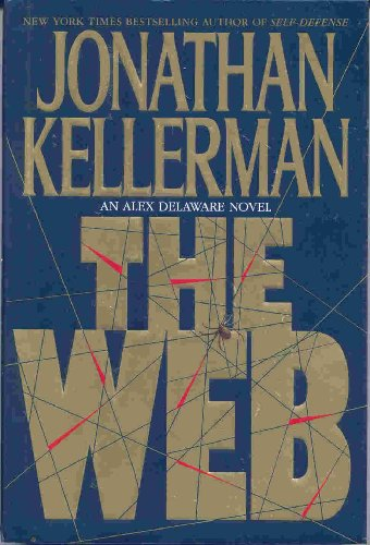 The Web ***SIGNED***: Jonathan Kellerman
