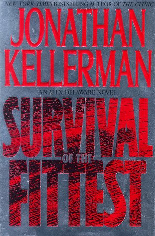 9780553089233: Survival Of The Fittest: (Alex Delaware Novels)