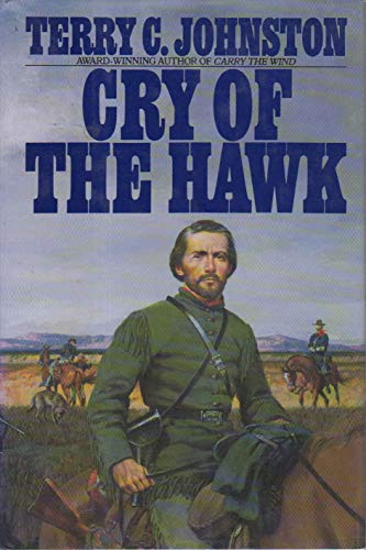 Cry of the Hawk: Johnston, Terry C.