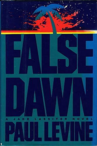 False Dawn: Levine, Paul