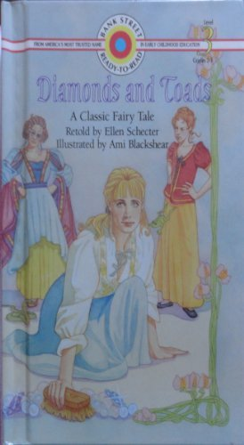 9780553090468: Diamonds and Toads: A Classic Fairy Tale (Bank Street Ready-to-Read, Level 3)