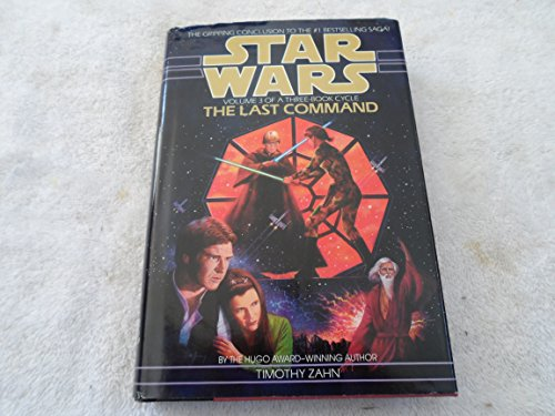 9780553091861: Star Wars: the Last Command (Star Wars: Thrawn Trilogy)