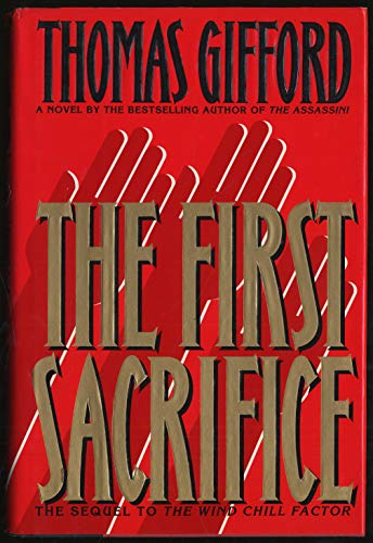 The First Sacrifice.: GIFFORD, Thomas.