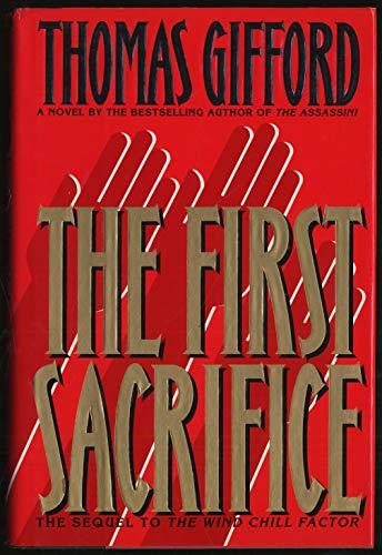 The First Sacrifice.: GIFFORD, Thomas.