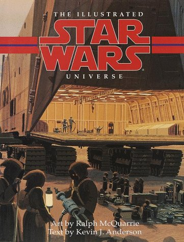 The Illustrated Star Wars Universe (Bantam Spectra Book): Kevin Anderson