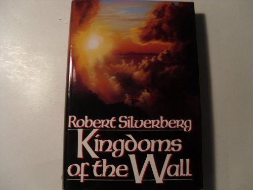 9780553093094: Kingdoms of the Wall
