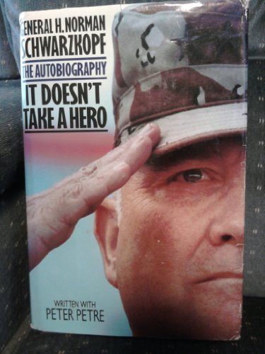 9780553093667: It Doesn't Take a Hero: The Autobiography