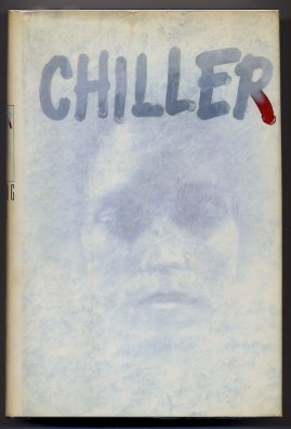 Chiller - (Inscribed By Author): Blake, Sterling