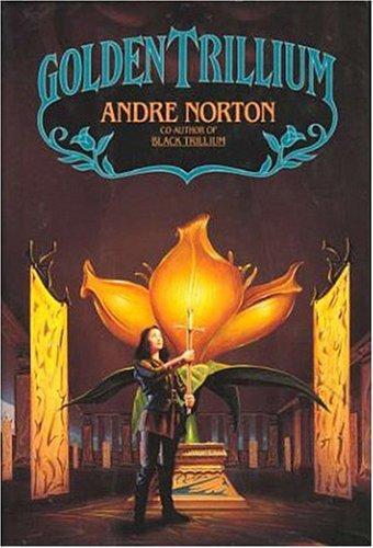 Golden Trillium (World of the Three Moons,: Andre Norton