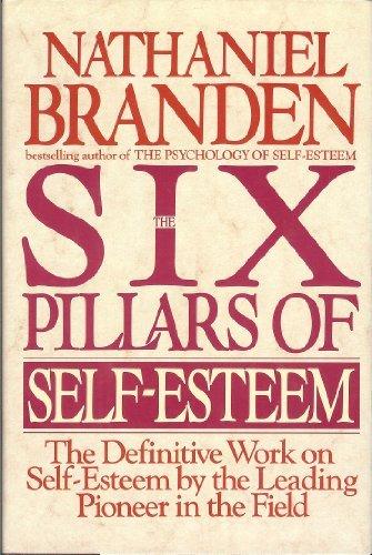 9780553095296: The Six Pillars of Self-Esteem