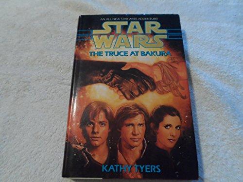 9780553095418: The Truce at Bakura (Star Wars)