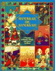 9780553095517: Hanukkah, Oh Hanukkah!: A Treasury of Stories, Songs, and Games to Share