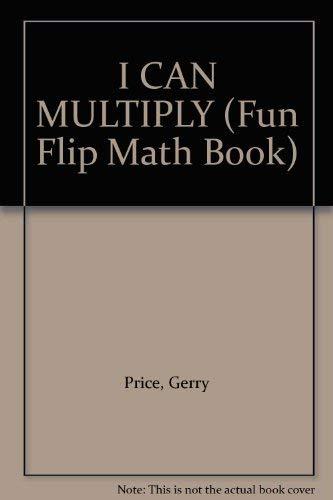 9780553095661: I CAN MULTIPLY (Fun Flip Math Book)