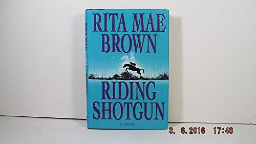 Riding Shotgun: Brown, Rita Mae