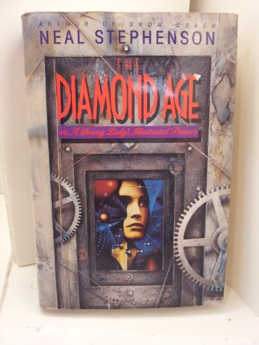 9780553096095: The Diamond Age/Or, Young Lady's Illustrated Primer