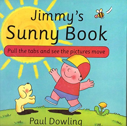 Jimmy's Sunny Book: Paul Dowling