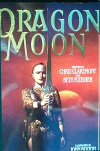 Dragon Moon/Boxed: Claremont, Chris;Fleisher, Beth