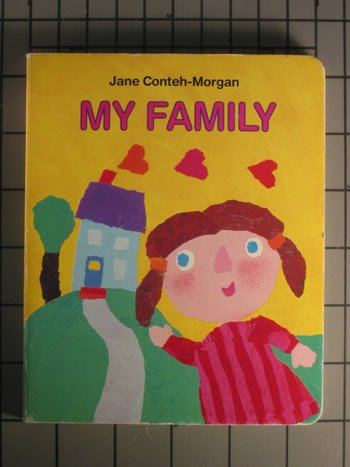 9780553097306: My Family (My First Books)