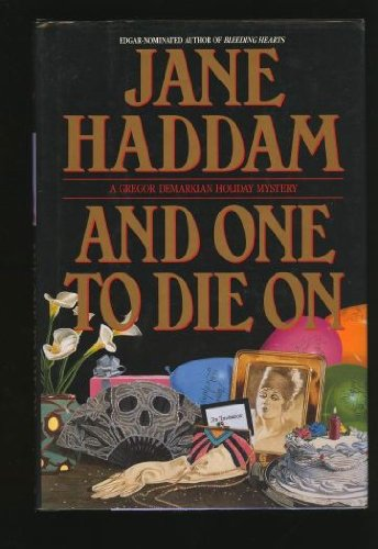 And One to Die On (A Gregor: Jane Haddam