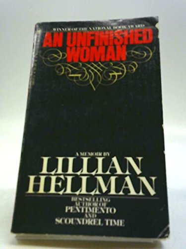 An Unfinished Woman, A Memoir (9780553100372) by Hellman, Lillian