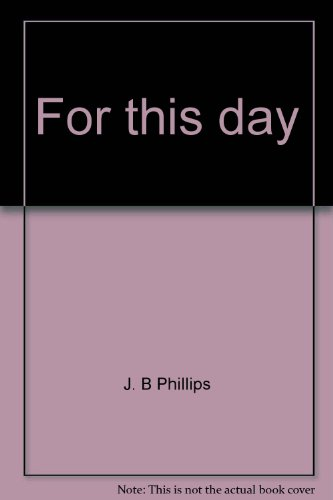 For This Day: Phillips, J.B.