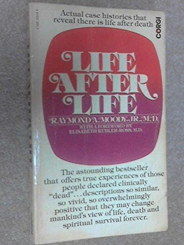 Life after Life : The Investigation of a Phenomenon, Survival of Bodily Death